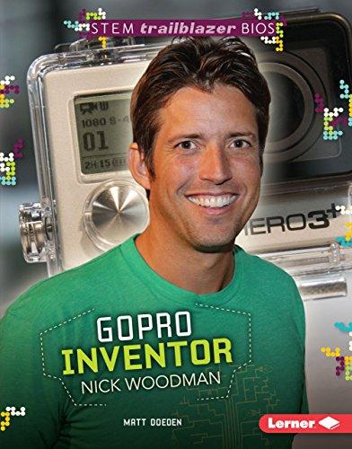 Gopro Inventor Nick Woodman (Hardcover): Matt Doeden