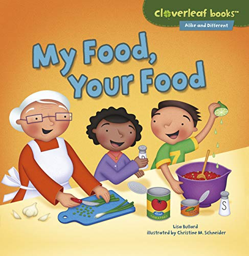 9781467760317: My Food, Your Food (Cloverleaf Books - Alike and Different)