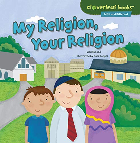 9781467760331: My Religion, Your Religion (Cloverleaf Books - Alike and Different)