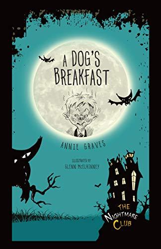 9781467760423: A Dog's Breakfast (Nightmare Club) (The Nightmare Club)