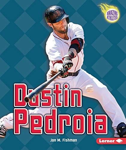 Dustin Pedroia: Fishman, Jon M.