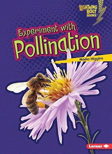 9781467760768: Experiment With Pollination (Lightning Bolt Books)