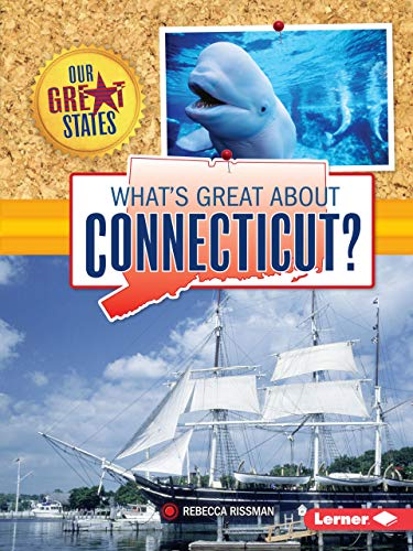 9781467760812: What's Great about Connecticut? (Our Great States)