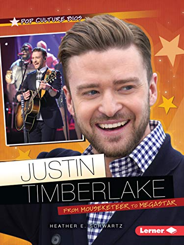 9781467760980: Justin Timberlake: From Mouseketeer to Megastar