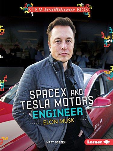 9781467761161: SpaceX and Tesla Motors Engineer Elon Musk (STEM Trailblazer Bios)