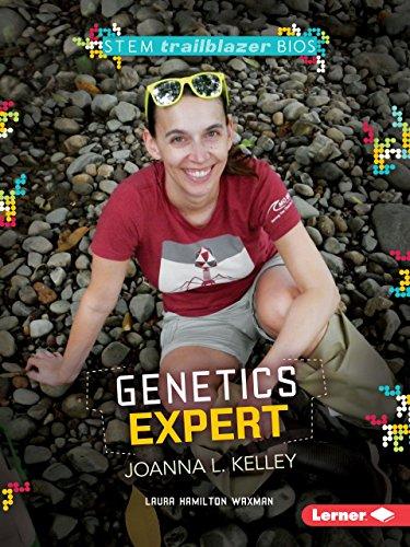 9781467761208: Genetics Expert Joanna L. Kelley (STEM Trailblazer Bios)