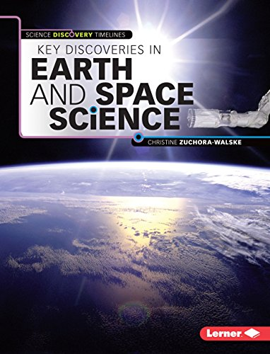 9781467761574: Key Discoveries in Earth and Space Science (Science Discovery Timelines)