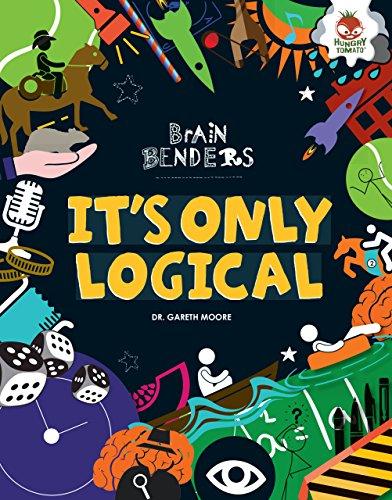 It?s Only Logical (Brain Benders): Gareth, Dr. Moore