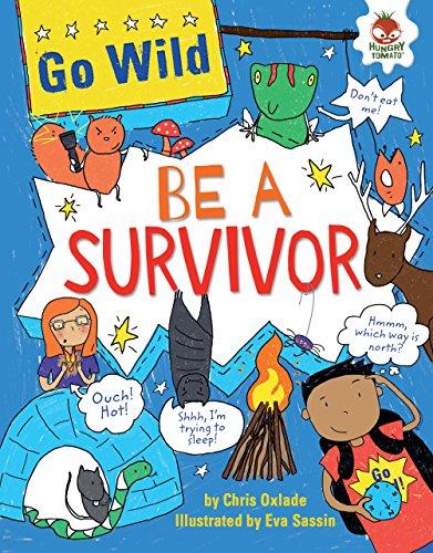 Be a Survivor (Library Binding): Chris Oxlade