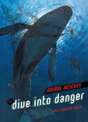2 Dive Into Danger (Library Binding): Kelly Milner Halls