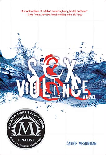 9781467775700: Sex & Violence (Fiction - Young Adult)