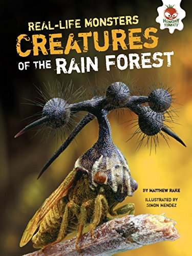 9781467776448: Creatures of the Rain Forest (Real-Life Monsters)