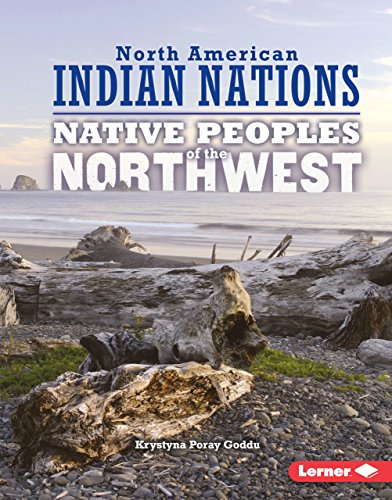 Native Peoples of the Northwest (Library Binding): Krystyna Poray Goddu