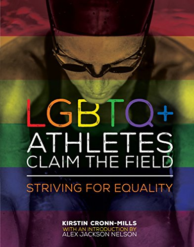 Lgbtq+ Athletes Claim the Field: Striving for Equality (Library Binding): Kirstin Cronn-Mills