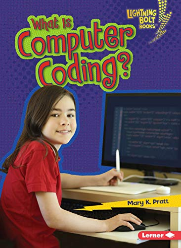 What Is Computer Coding? (Paperback): Mary K Pratt