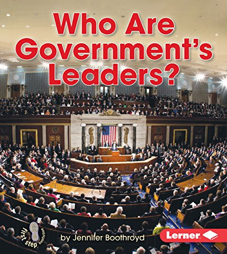 Who Are Government's Leaders? (Library Binding): Jennifer Boothroyd