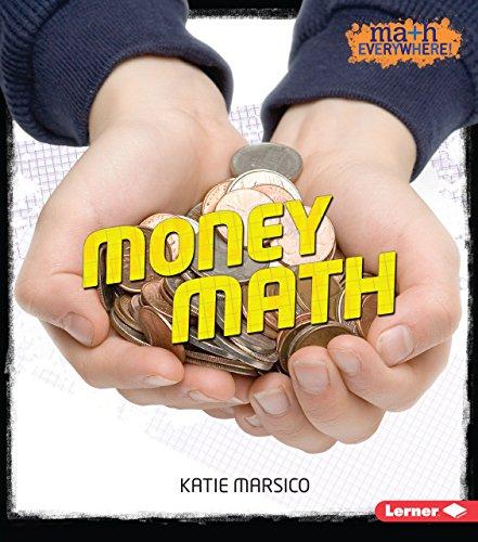9781467786324: Money Math (Math Everywhere!)