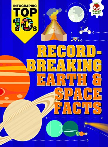 Record-Breaking Earth & Space Facts (Infographic Top 10s): Richards, Jon; Simkins, Ed