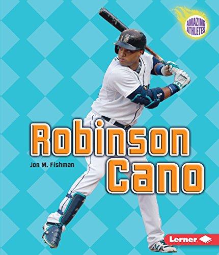 9781467793858: Robinson Cano (Amazing Athletes)