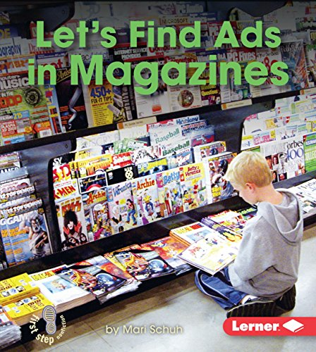 9781467794671: Let's Find Ads in Magazines (First Step Nonfiction - Learn About Advertising)