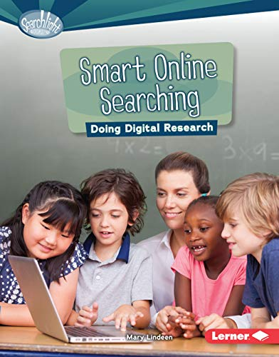 9781467794916: Smart Online Searching: Doing Digital Research (Searchlight Books What Is Digital Citizenship?)