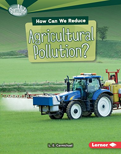 How Can We Reduce Agricultural Pollution? (Searchlight: L. E. Carmichael