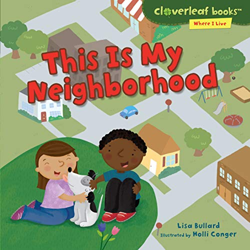 This Is My Neighborhood (Library Binding): Lisa Bullard