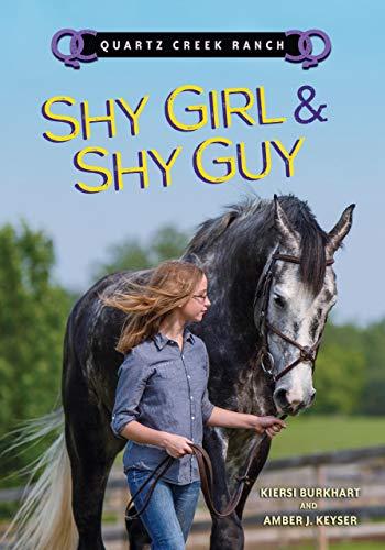 9781467795685: Shy Girl & Shy Guy (Quartz Creek Ranch)