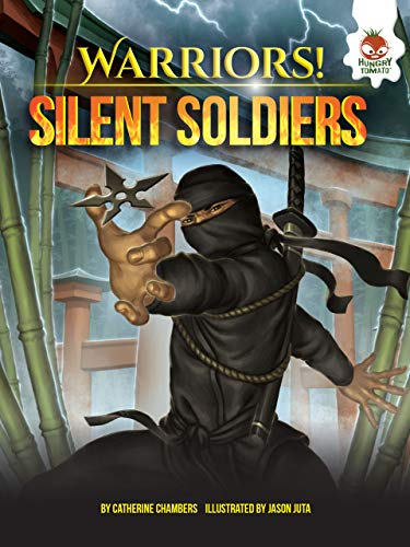 Silent Soldiers (Paperback): Catherine Chambers