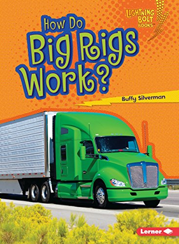 9781467796774: How Do Big Rigs Work? (Lightning Bolt Books How Vehicles Work)