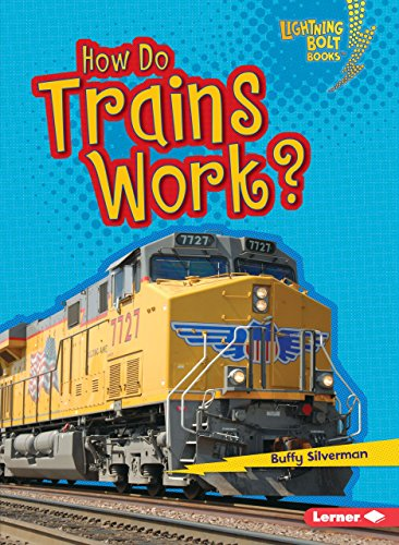 9781467796873: How Do Trains Work? (Lightning Bolt Books How Vehicles Work)