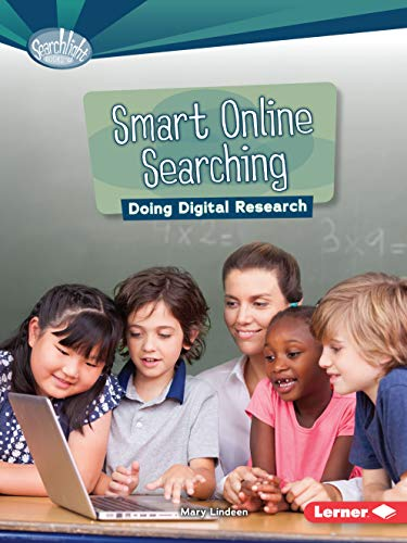 9781467796934: Smart Online Searching: Doing Digital Research (Searchlight Books What Is Digital Citizenship?)