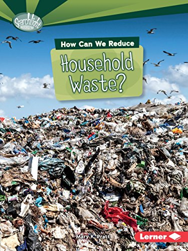 How Can We Reduce Household Waste? (Paperback): Mary K Pratt