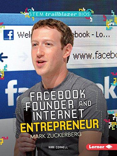9781467797153: Facebook Founder and Internet Entrepreneur Mark Zuckerberg (Stem Trailblazer Bios)