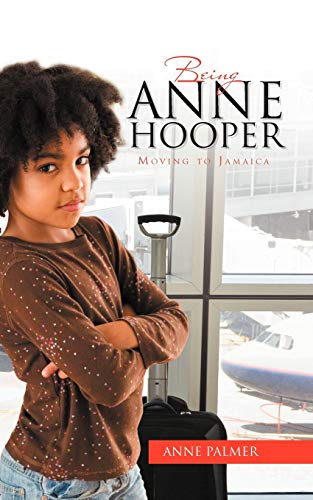 Being Anne Hooper Moving to Jamaica: Anne Palmer