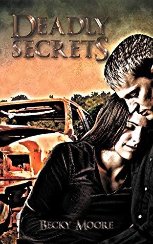 Deadly Secrets: Becky Moore