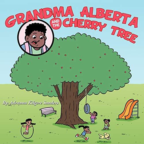 9781467854580: Grandma Alberta and the Cherry Tree