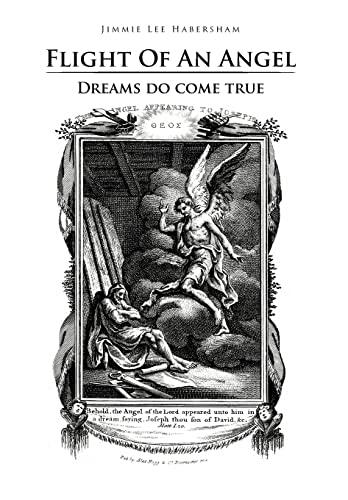 Flight of an Angel: Dreams Do Come True: Jimmie Lee Habersham