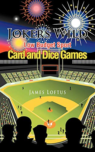 9781467871495: Jokers Wild Low Budget Sport Card and Dice Games