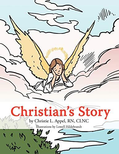 Christians Story: Christie L. Appel RN CLNC