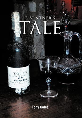 9781467880688: A Vintner's Tale