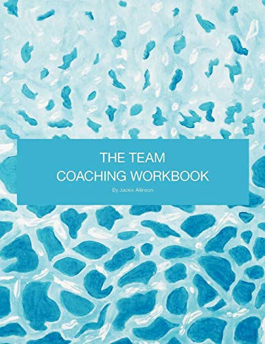 9781467880794: The Team Coaching Workbook