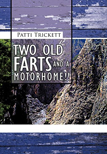 Two Old Farts and a Motorhome!!: Patti Trickett