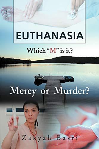 9781467883252: Euthanasia: Which