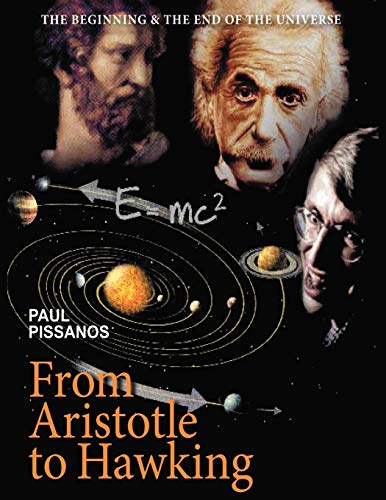 From Aristotle to Hawking: Paul Pissanos