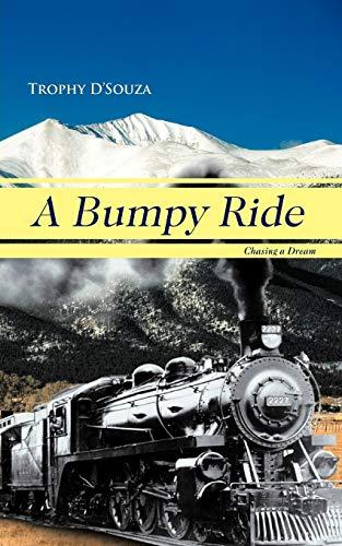 A Bumpy Ride: Chasing a Dream: Trophy D'souza