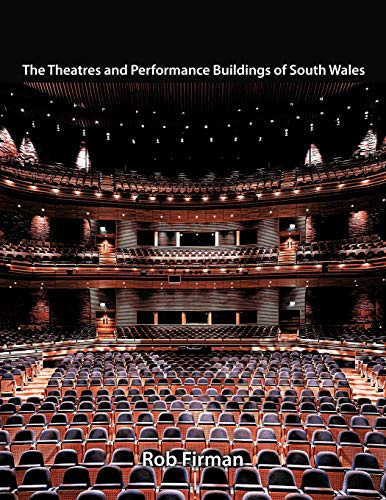 9781467885737: The Theatres and Performance Buildings of South Wales