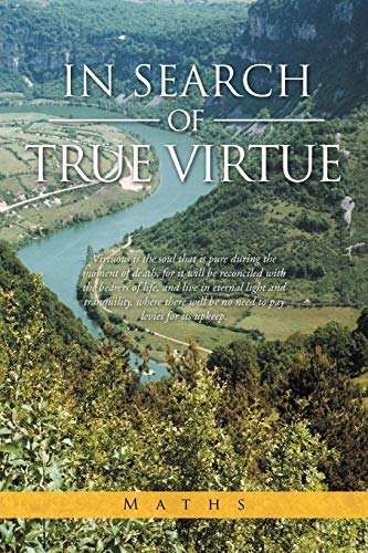 In Search Of True Virtue: Maths Maths