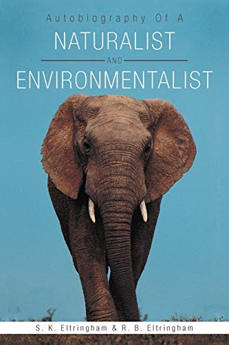 9781467894708: Autobiography of a Naturalist and Environmentalist