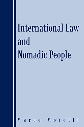 9781467896351: International Law And Nomadic People